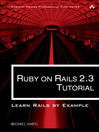 Ruby on Rails 2.3 Tutorial (eBook): Learn Rails by Example